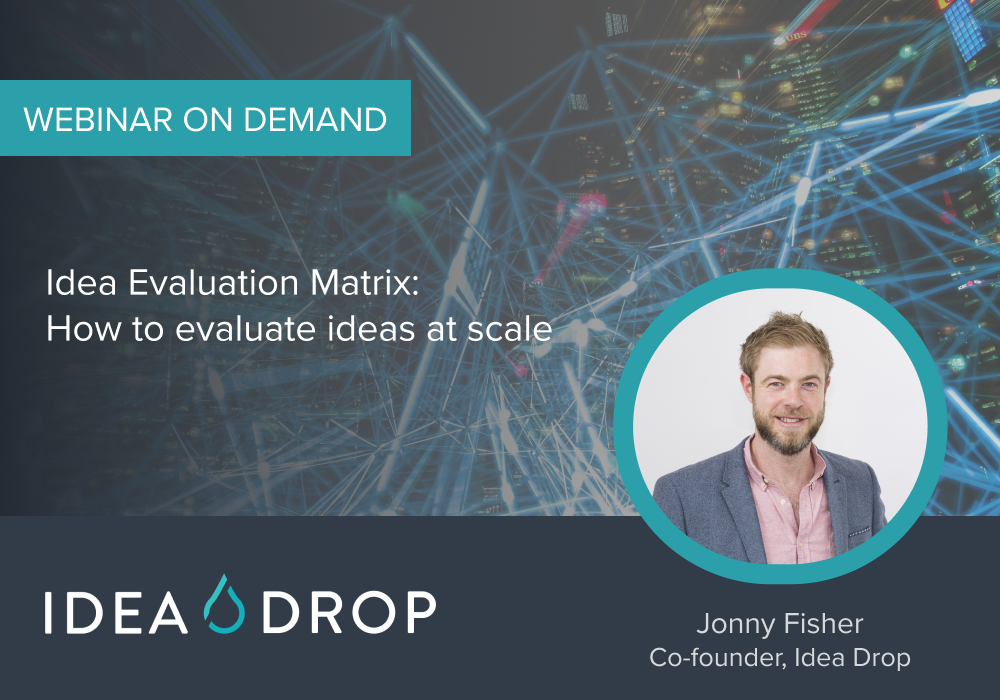 Idea Evaluation Webinar