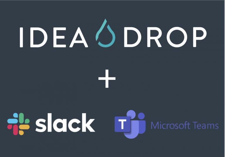 Idea Drop + Slack and MS Teams integration